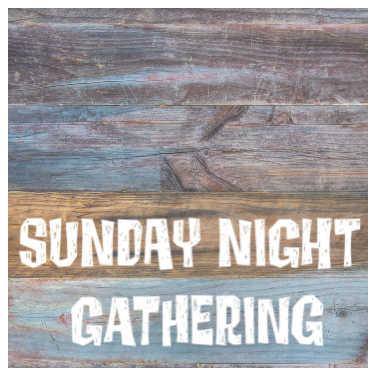 Sunday NIGHT Gathering