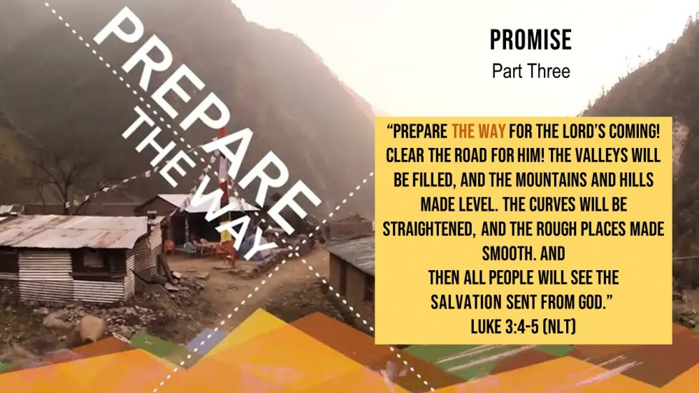 Prepare the Way: A Promise. January 24, 2021